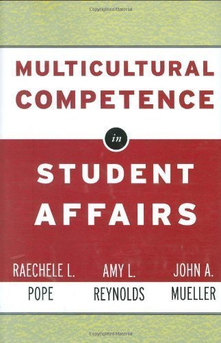Multicultural Competence in Student Affairs by Pope, Raechele L. Published by Jossey-Bass 1st (first) edition (2004) Hardcover