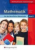 Mathematik für die berufliche Oberstufe, Nicht-technische Berufe, Klasse 11