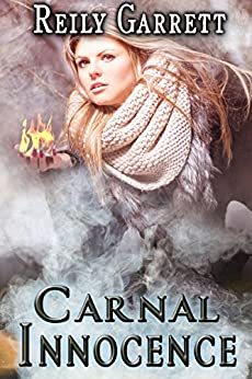 Carnal Innocence by [Garrett, Reily]