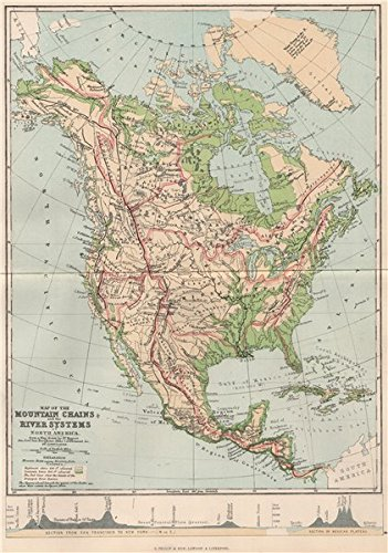Amazon.com: NORTH AMERICA. Map Mountain Chains & river systems of ...
