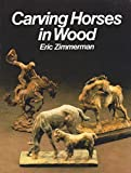 Carving Horses in Wood (Home craftsman series)