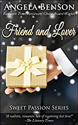 Friend and Lover (Sweet Passion Book 1)