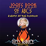 Josh's Book of ABC's, Terri Asbury, 1606723782