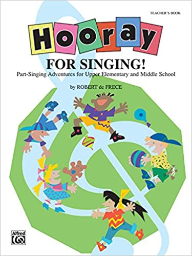 Hooray for Singing! (Part-Singing Adventures for Upper