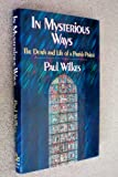 In Mysterious Ways, Paul Wilkes, 0394575849