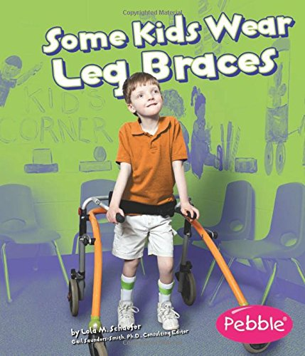Price comparison product image Some Kids Wear Leg Braces: Revised Edition (Understanding Differences)