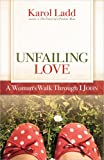 Unfailing Love, Karol Ladd, 0736929770