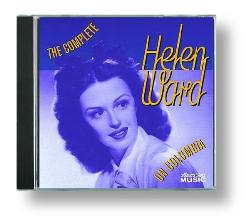 The Complete Helen Ward on Columbia by Ward, Helen