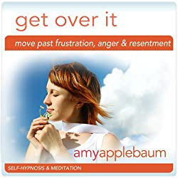 Get Over It (Self-Hypnosis & Meditation)
