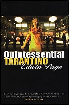 Book Quintessential Tarantino: The films of Quentin Tarantino