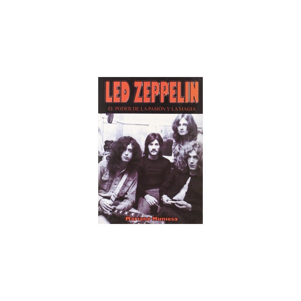 Led zeppelin – el poder de la pasion y la magia