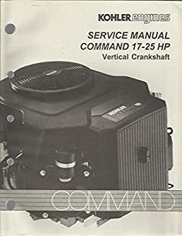 kohler engines manual command 17 25 hp amazon com books rh amazon com Kohler CV491S Carburetor Rebuild Kit Kohler CV491