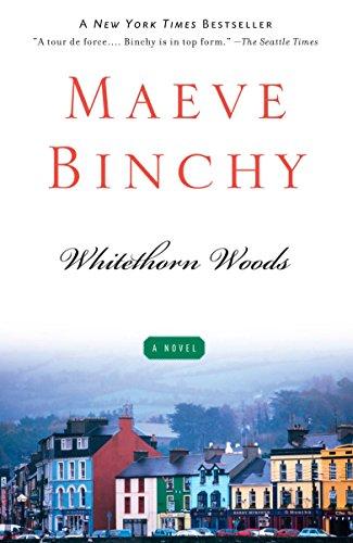 Whitethorn Woods by Maeve Binchy