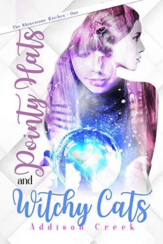 Pointy Hats and Witchy Cats (The Rhinestone Witches Book 1)]()
