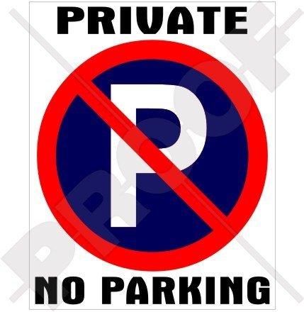 Sign Parking Nascar (PRIVATE NO PARKING Prohibited Garage Sign 5,9