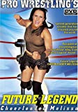 Pro Wrestling's Future Legend: Cheerleader Melissa
