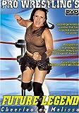 Pro Wrestlings Future Legend: Cheerleader Melissa