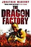 Front cover for the book The Dragon Factory by Jonathan Maberry