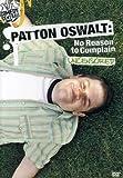 Patton Oswalt: No Reason to Complain - Uncensored