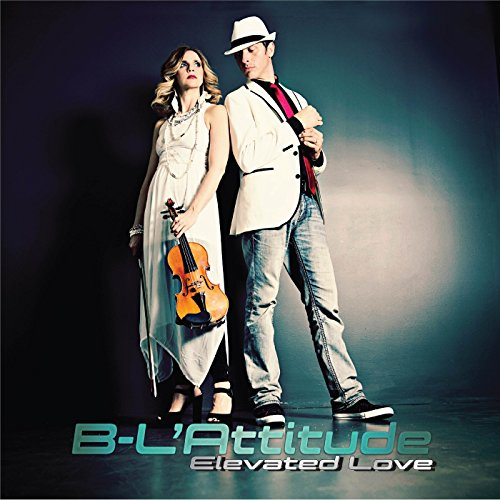 B Lattitude - Elevated Love 2017