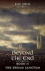 The Dream Sanctum: Beyond The End
