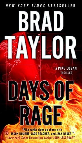(Days of Rage (Pike Logan Thriller Book 6))