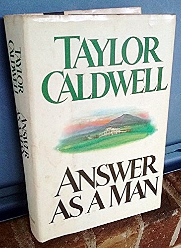 (Putnam) Answer As a Man Hardcover By Taylor Caldwell 1980