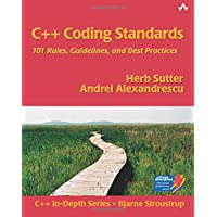 C++ Coding Standards: 101 Rules, Guidelines, and Best Practices (C++ In-Depth)