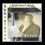 Ekhtalafna Live (Mohammad Abdou,also By Ahlam,Rashed Al Majed,Faisal Al Rashed,and Jalsat) - Single