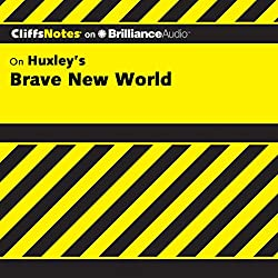 Brave New World: CliffsNotes