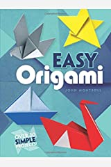 Easy Origami (Dover Origami Papercraft)over 30 simple projects Paperback