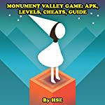 Monument Valley Game: APK, Levels, Cheats, Guide |  HSE