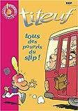 """Afficher """"Titeuf Tous des pourris du slip !"""""""