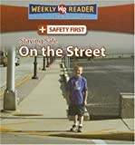 Staying Safe on the Street, Joanne Mattern, 0836877969