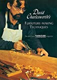 David Charlesworth's Furniture-Making Techniques (v. 1) by The Best From FURNITURE and CABINETMAKING Magazine (1999) Paperback
