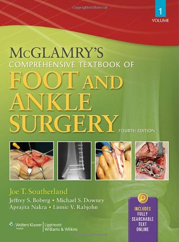 McGlamry's Comprehensive Textbook of Foot and Ankle Surgery, Fourth Edition, 2-Volume Set by LWW