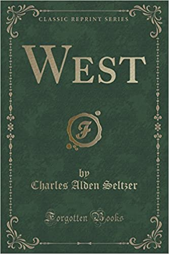 West (Classic Reprint)