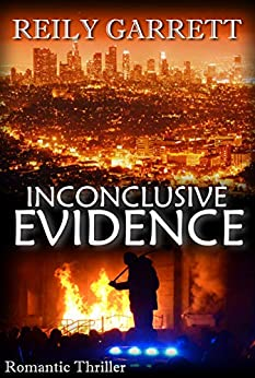 Inconclusive Evidence (The McAllister Justice Series Book 3) by [Garrett, Reily]