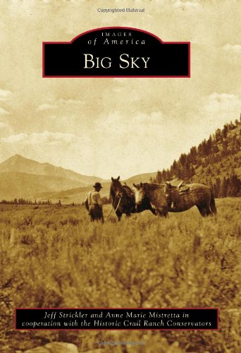 Big Sky (Images of America)