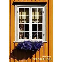 I ferd med å forlate. (Norwegian Edition)