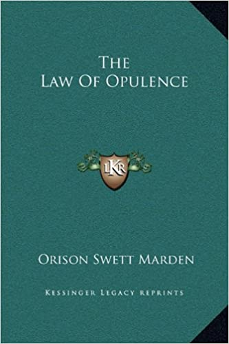 The Law of Opulence