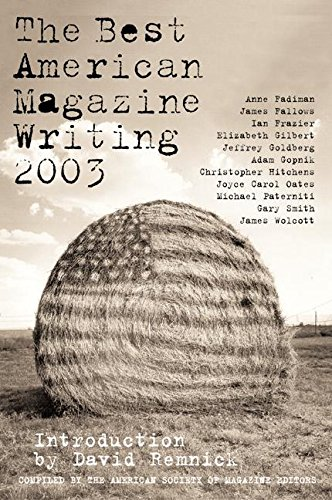 Pdf Reference The Best American Magazine Writing 2003