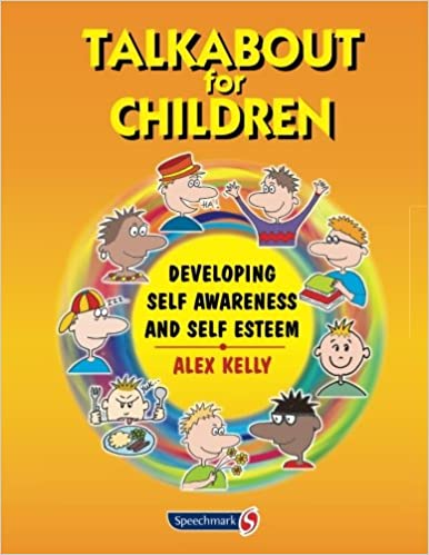 Talkabout for Children: Developing self awareness and self esteem (Volume 1)
