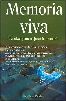 Memoria Viva: Tecnicas Para Mejorar la Memoria (Coleccion Maifos)