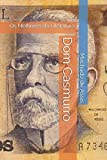 img - for Dom Casmurro (Os Melhores da Literatura) (Portuguese Edition) book / textbook / text book