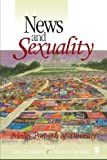 News and Sexuality 1st Edition