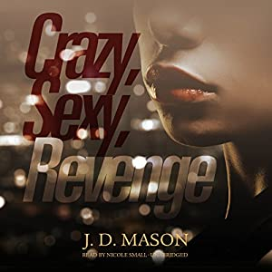 Crazy, Sexy, Revenge Audiobook