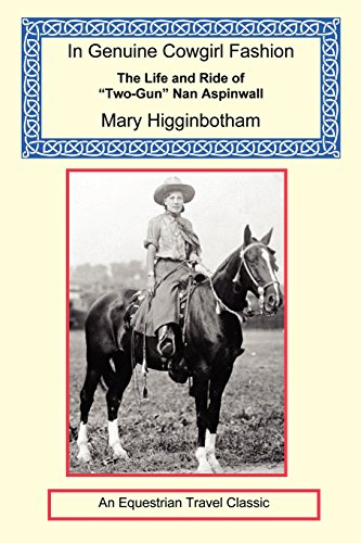 Winchester Pony - In Genuine Cowgirl Fashion - The Life and Ride of