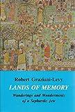 Lands of Memory, Robert Graziani-Levy, 0911437762