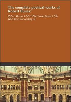 The complete poetical works of Robert Burns: